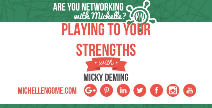 Playing to your strengths