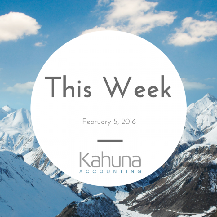 Positive Disruptions: Kahuna Accounting Weekly Recap February 5, 2016