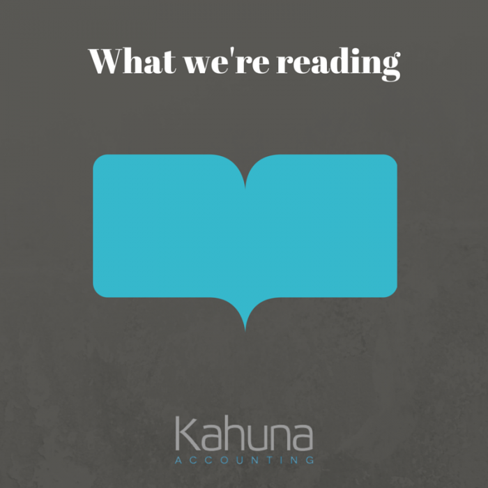 What We're Reading at Kahuna Accounting: Three Team Members Share