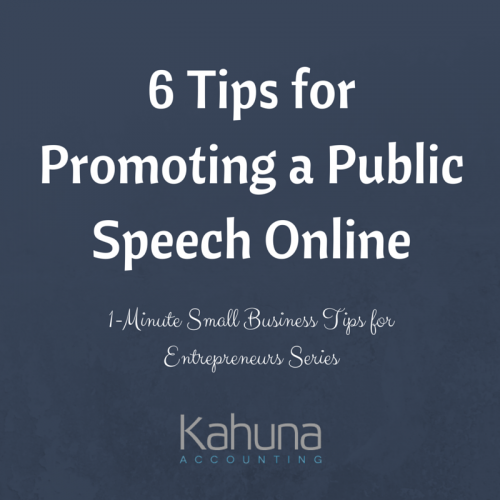 6 Tips for Promoting a Public Speech Online: 1-Minute Small Business Tips for Entrepreneurs