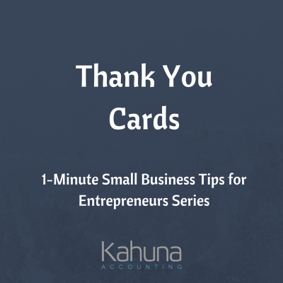 Using Thank You Cards for Your Business: 1-Minute Small Business Tips for Entrepreneurs