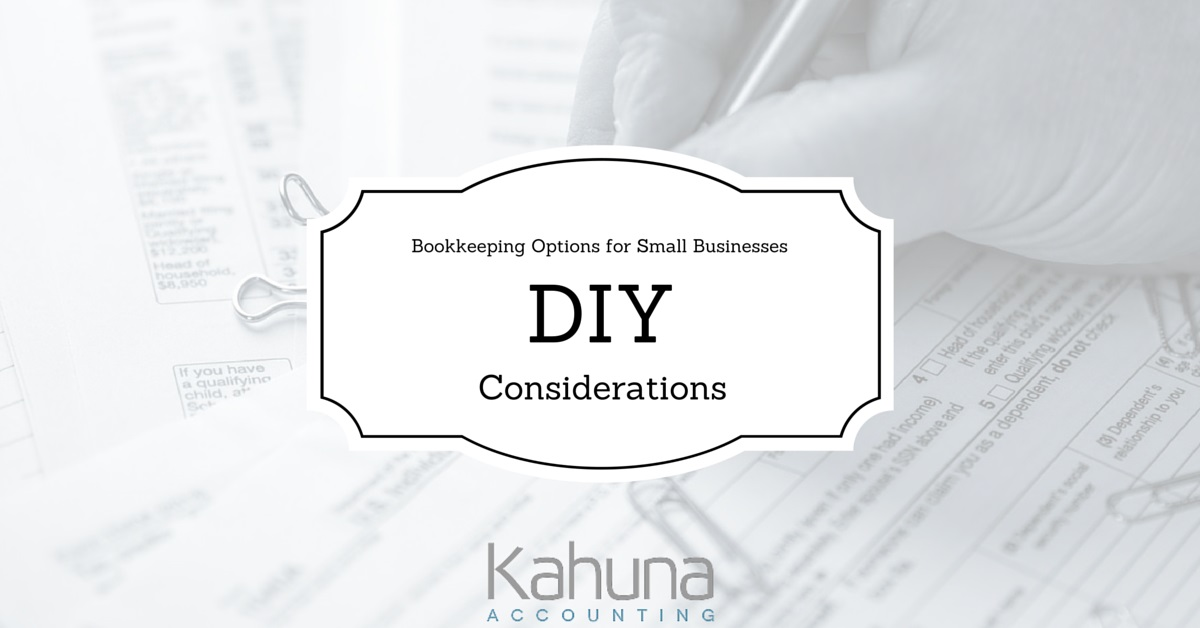 Do it yourself considerations bookkeeping options for small entrepreneurs are classic do it yourselfers because if our business depended on someone else to begin with we wouldnt have ever started it solutioingenieria