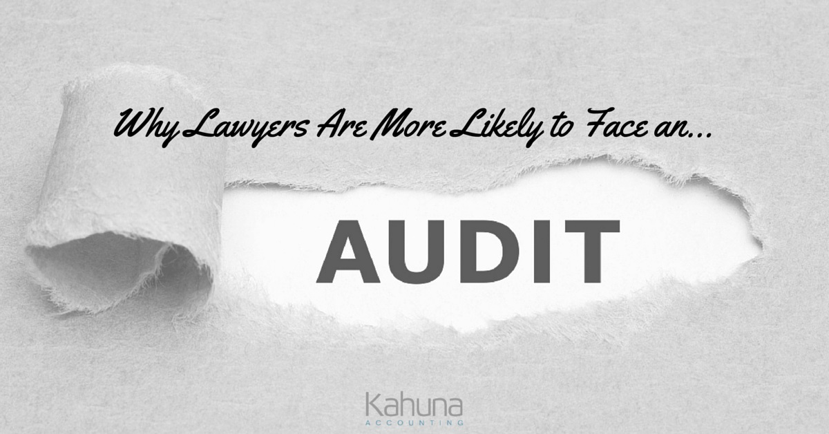 Why Lawyers Are More Likely to be Audited: Kahuna Accounting Featured on Clio