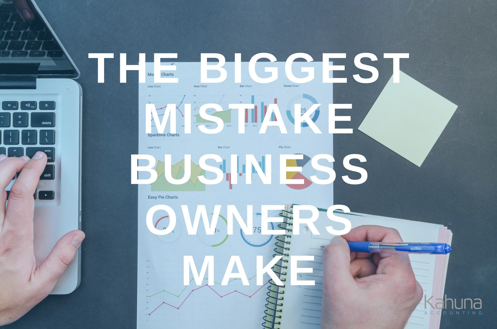 The Biggest Mistake Business Owners Make