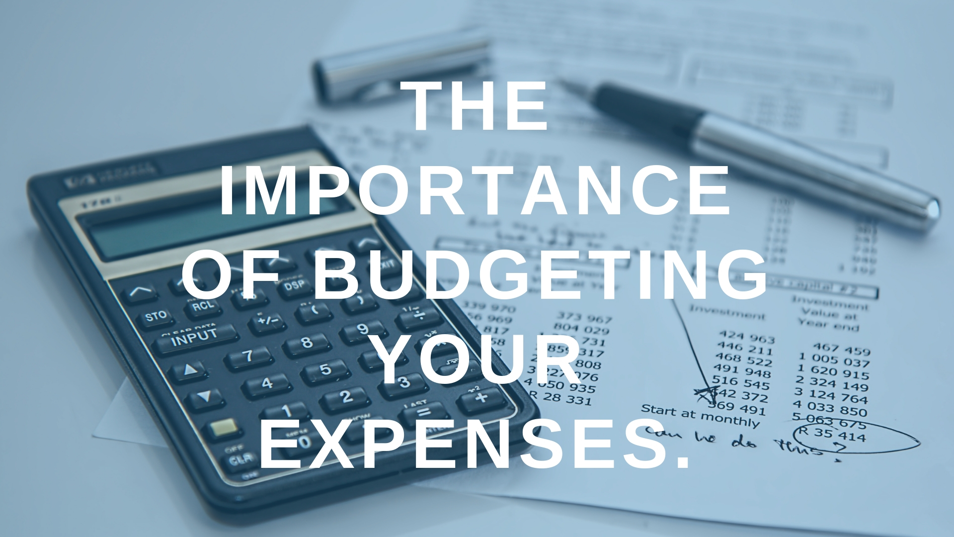 the importance of budgeting your expenses kahuna accounting