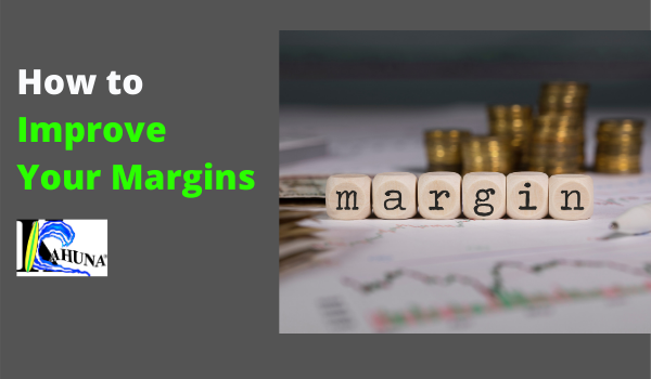 How to Improve Your Margins